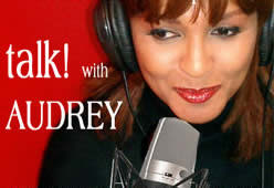 TALK! with AUDREY – Radio Interview