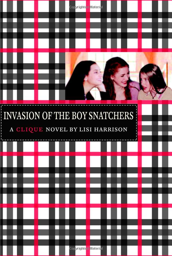The Clique Book 4 - Invasion of the Boy Snatchers