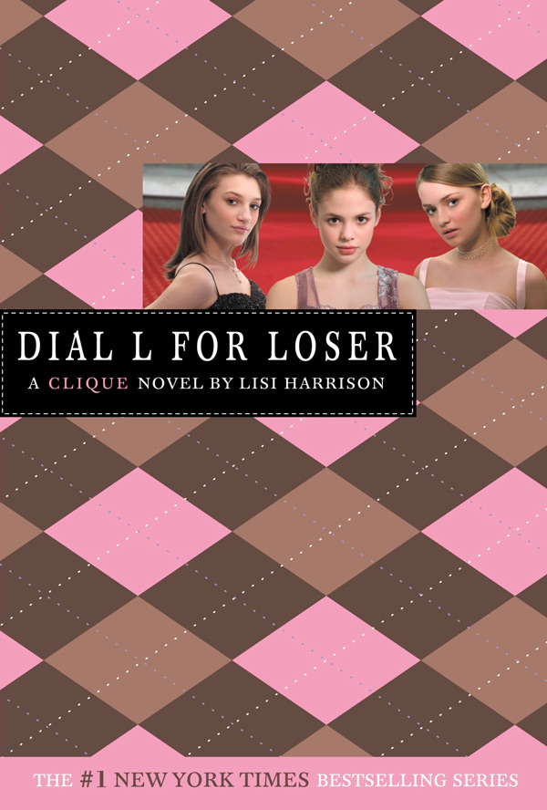 The Clique Book 6 - Dial L for Loser