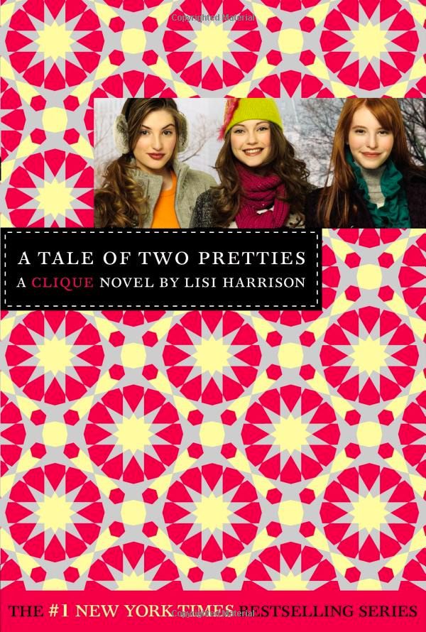 The Clique Book 14 - A Tale of Two Pretties