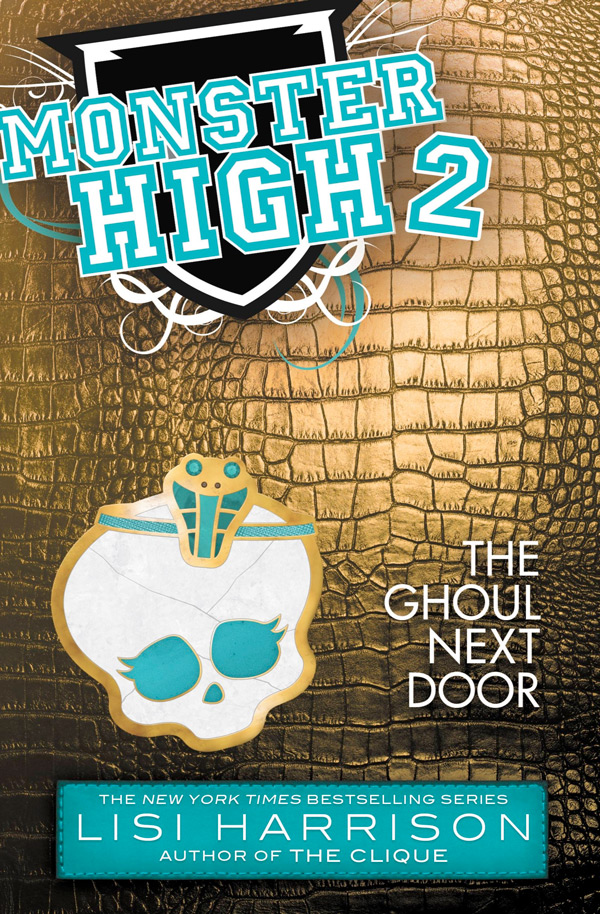 Monster High Book 2 - The Ghoul Next Door